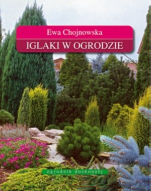 Okładka książki Iglaki w ogrodzie.