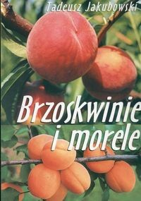 Okładka książki Brzoskwinie i morele