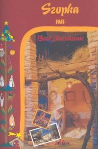 Okładka książki Szopka na Boże Narodzenie