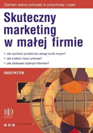 Okładka książki Skuteczny marketing w małej firmie