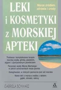 Okładka książki Leki i kosmetyki z morskiej apteki