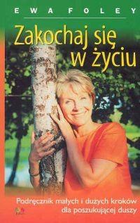 Okładka książki Zakochaj się w życiu