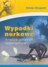 Okładka książki Wypadki nurkowe. Analiza gorzkich doświadczeń