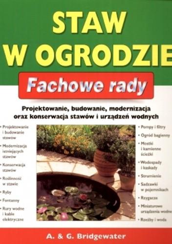 Okładka książki Staw w ogrodzie. Fachowe rady