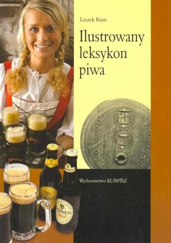 Okładka książki Ilustrowany leksykon piwa