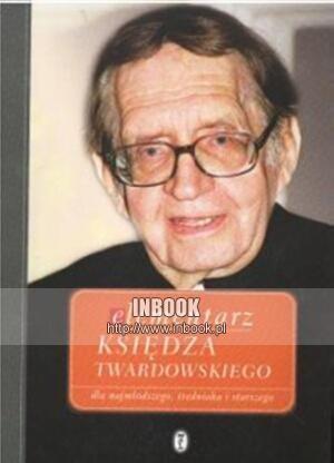 Okładka książki Elementarz Księdza Twardowskiego dla najmłodszego, średniaka i starszego