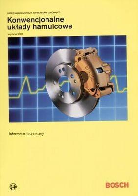 Okładka książki Bosch. Konwencjonalne układy hamulcowe
