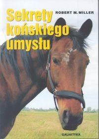 Okładka książki Sekrety końskiego umysłu