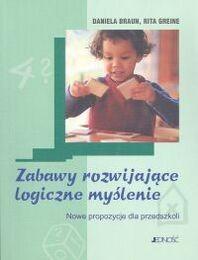 Okładka książki Zabawy rozwijające logiczne myślenie. Nowe propozycje dla przedszkoli