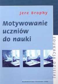 Okładka książki Motywowanie uczniów do nauki