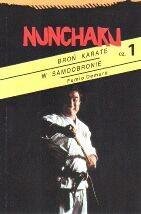 Okładka książki Nunchaku Tom 1 Broń Karate w samoobronie