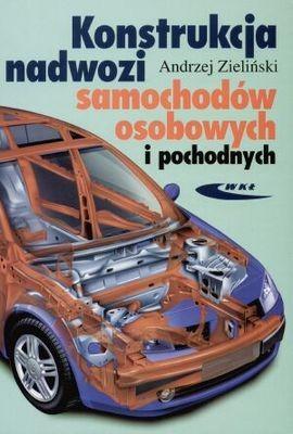 Okładka książki Konstrukcja nadwozi samochodów osobowych i pochodnych