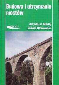 Okładka książki Budowa i utrzymanie mostów