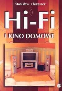 Okładka książki Hi-Fi i kino domowe