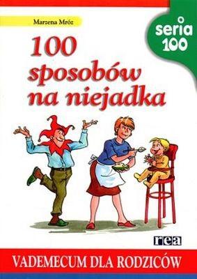 Okładka książki 100 sposobów na niejadka