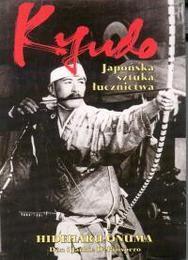 Okładka książki Kyudo Japońska sztuka łucznictwa