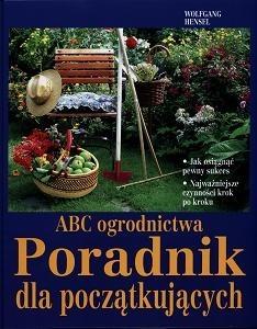 Okładka książki ABC ogrodnictwa. Poradnik dla początkujących
