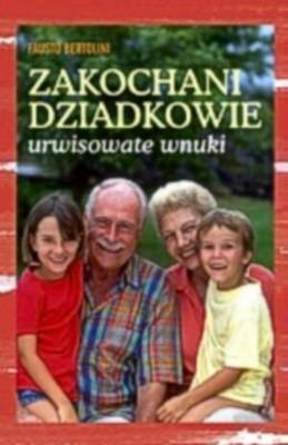 Okładka książki Zakochani dziadkowie - urwisowate wnuki