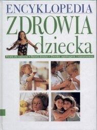 Okładka książki Encyklopedia zdrowia dziecka