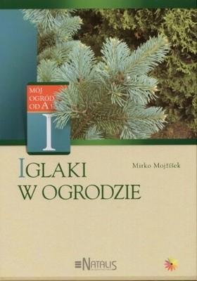 Okładka książki Iglaki w ogrodzie