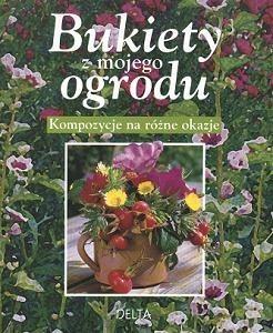 Okładka książki Bukiety z mojego ogrodu