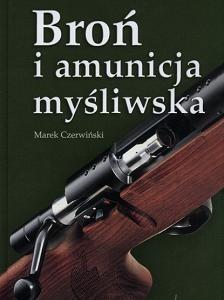 Okładka książki Broń i amunicja myśliwska