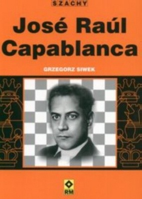 Okładka książki Jose Raul Capablanca