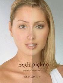 Okładka książki Bądź piękna. Sekrety makijażu