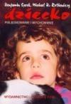Okładka książki Dziecko. Pielęgnowanie i wychowanie
