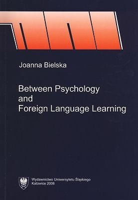 Okładka książki Between Psychology and Foreign  Language Learning