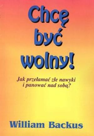 Okładka książki Chcę Być Wolny!