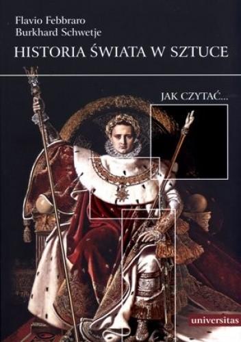 Okładka książki Historia świata w sztuce. Jak czytać...