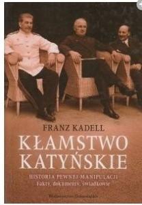 Okładka książki Kłamstwo Katyńskie