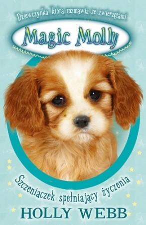 Okładka książki Magic Molly. Szczeniaczek spełniający życzenia