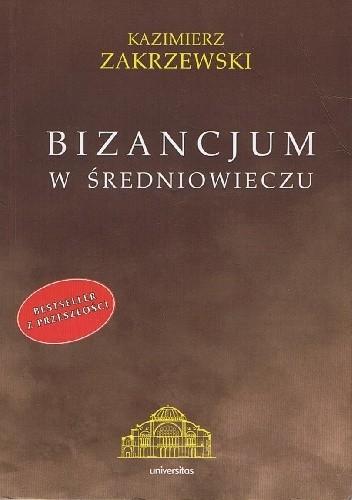 Okładka książki Bizancjum w średniowieczu