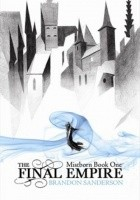 The Final Empire. Mistborn Book One