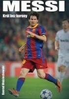 Messi. Król bez korony