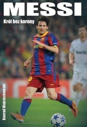 Okładka książki Messi. Król bez korony