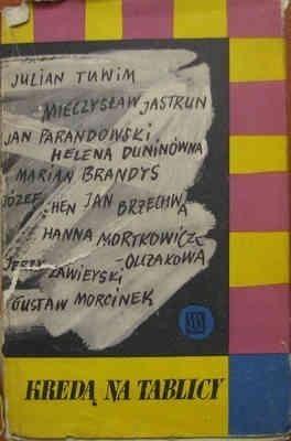 Okładka książki Kredą na tablicy. Wspomnienia z lat szkolnych