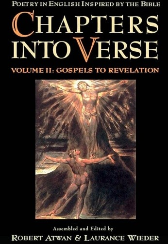 Okładka książki Chapters into Verse: Poetry in English Inspired by the Bible Volume 2: Gospels to Revelation