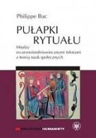 Pułapki rytuału. Między wczesnośredniowiecznymi tekstami a teorią nauk społecznych