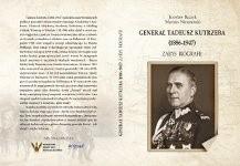 Okładka książki Generał Tadeusz Kutrzeba (1886-1947). Zarys biografii