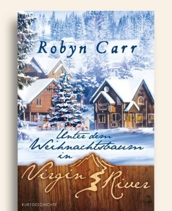 Okładka książki Unter dem Weihnachtsbaum in Virgin River