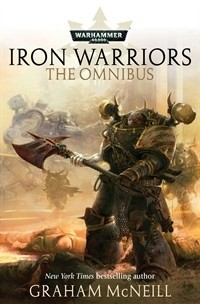 Okładka książki Iron Warriors: The Omnibus