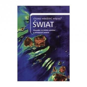 Okładka książki Świat, chcesz wiedzieć więcej?