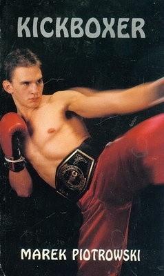 Okładka książki Kickboxer - Marek Piotrowski