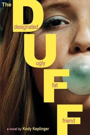 Okładka książki The Duff: Designated Ugly Fat Friend