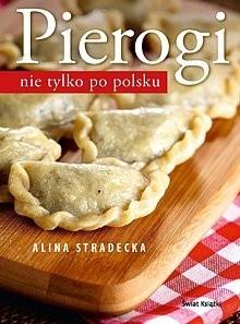 Okładka książki Pierogi nie tylko po polsku.