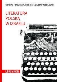 Okładka książki Literatura polska w Izraelu. Leksykon