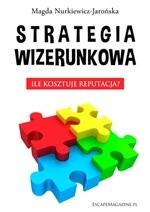 Okładka książki Strategia wizerunkowa. Ile kosztuje reputacja?